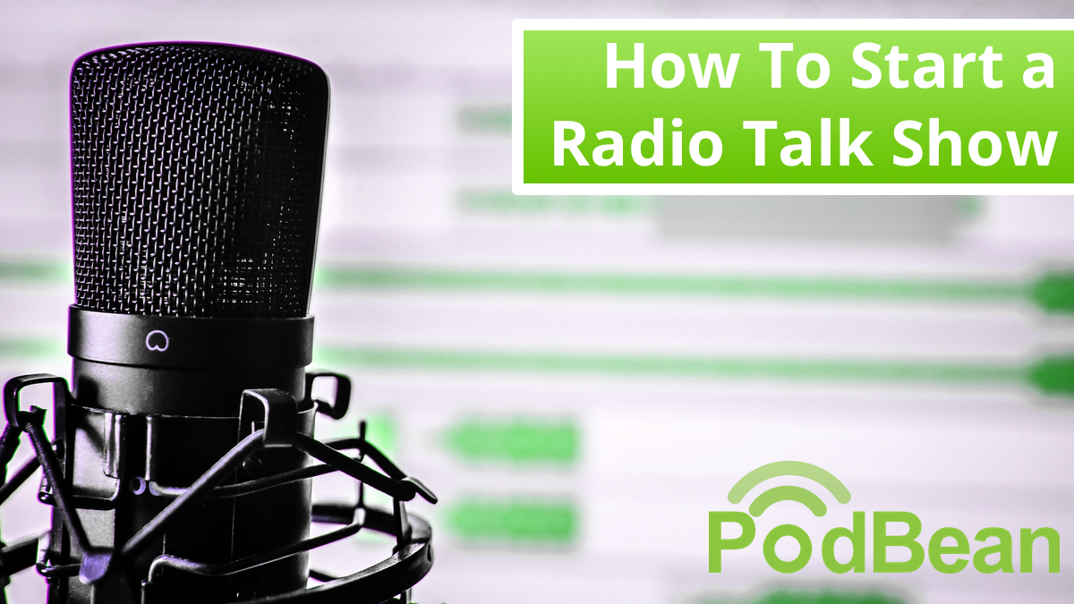 How to start a radio talk show