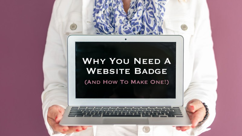 Why-You-Need-A-Website-Badge-(And-How-To-Make-One!)