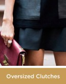 Oversized Clutches
