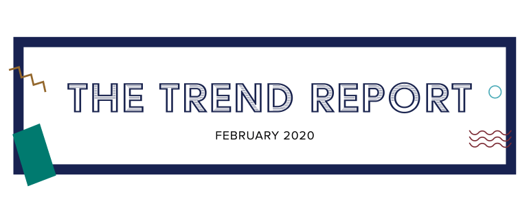 TheTrendReport2020 - FEBRUARY_Blog Header