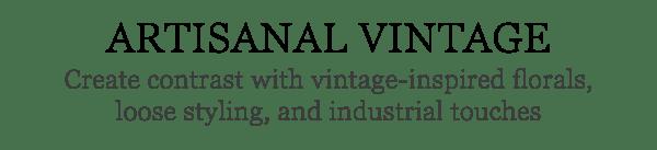 Artisanal Vintage