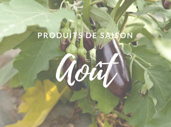 Les produits de saison – Août