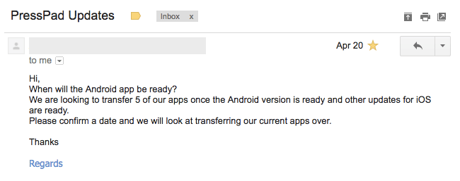 Email to PressPad News regarding Android support