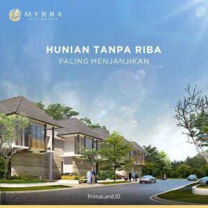 Myrra Residence. Investasi Produktif Skema Syariah