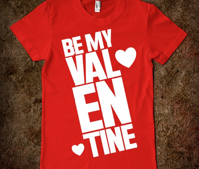 Valentines Day T Shirts T Shirt Printing Design Ideas T Shirt