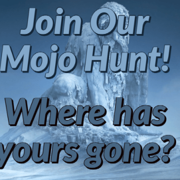 Have you lost your Mojo?