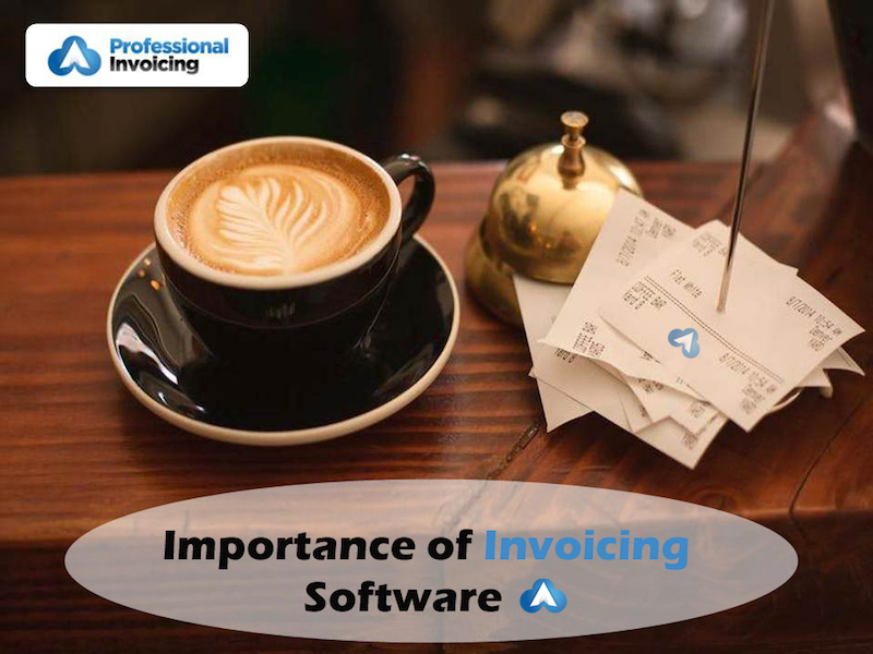 Need of Invoicing Software