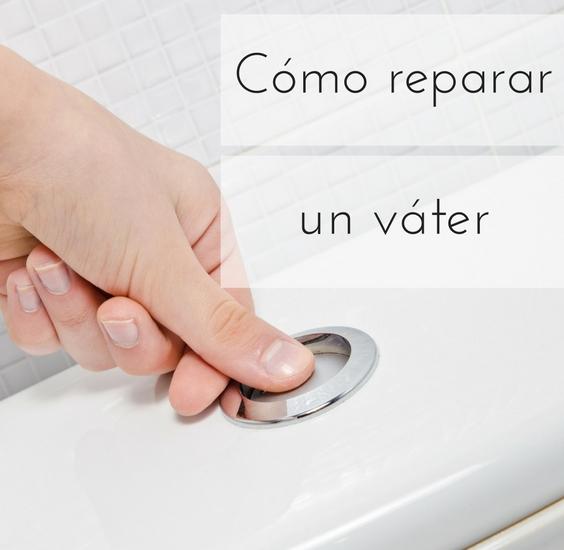 reparar un váter