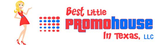Best Little PromoHouse in Texas