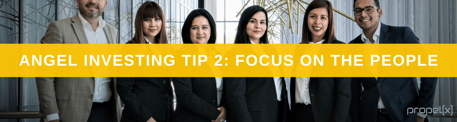Angel Investing Tip 2: Focus on the People