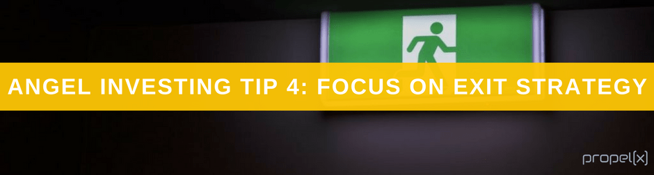 Angel Investing Tip 4: Focus On Exit Strategy
