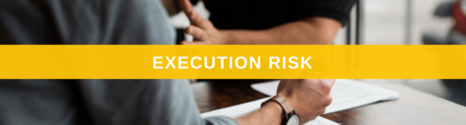 execution risk