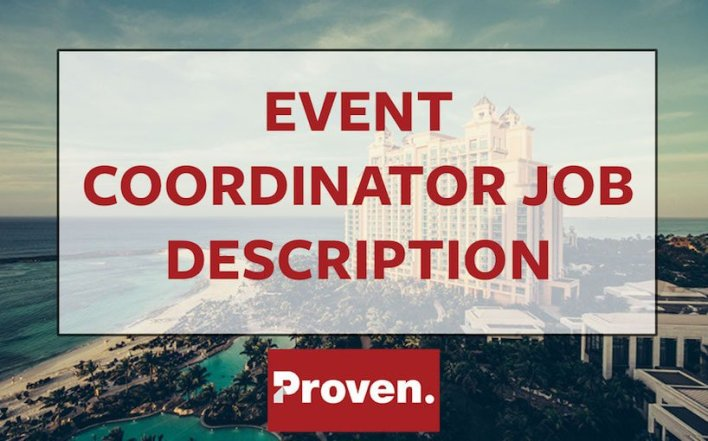The Perfect Event Coordinator Job Description  Proven