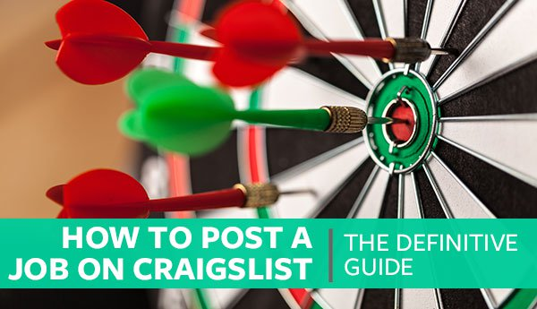 How to Post A Job On Craigslist The Definitive Guide
