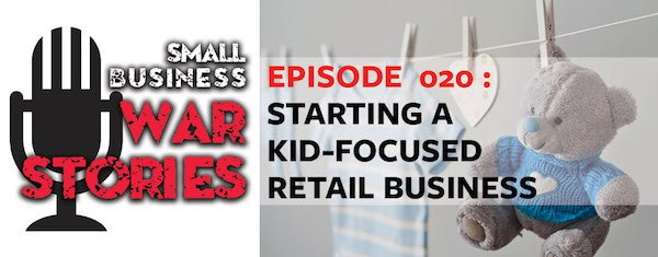 Starting a Kid-Focused Retail Business