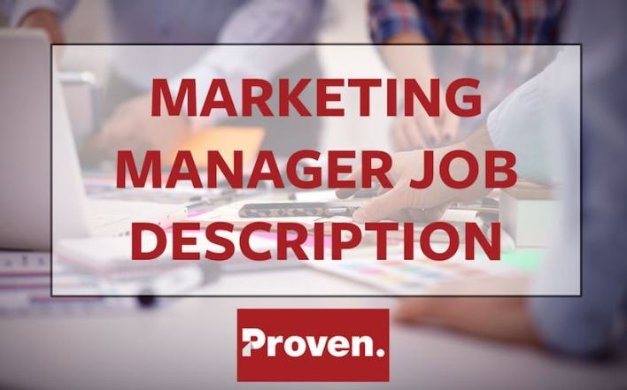 The Perfect Marketing Manager Job Description  Proven