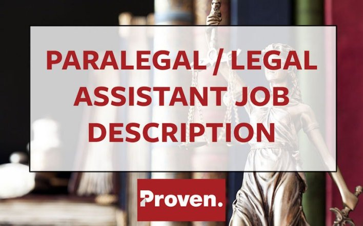 The Perfect Paralegal  Legal Assistant Job Description  Proven
