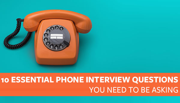 10 questions to ask after a job phone interview