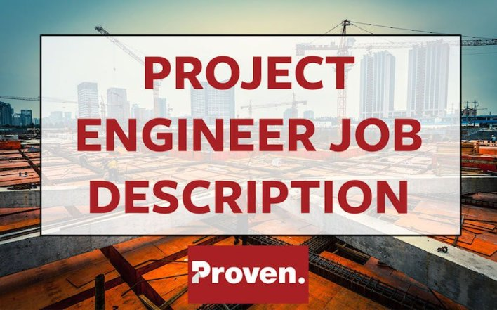 The Perfect Project Engineer Job Description  Proven