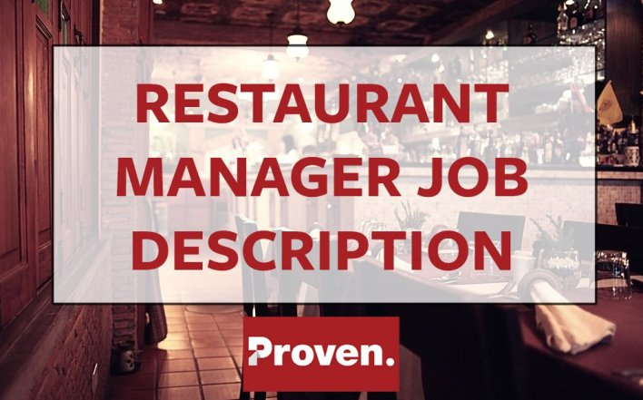 The Perfect Restaurant Manager Job Description  Proven