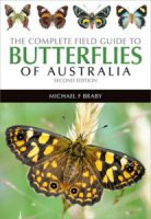 Cover of 'The Complete Field Guide to Butterflies of Australia' featuring a prominent image of an orange and black butterfly against a green background and thumbnails of four other butterflies across the top.