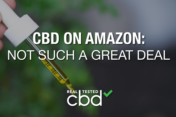 CBD on Amazon: Not Such a Great Deal