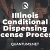 Illinois Conditional Dispensing License Process Promo
