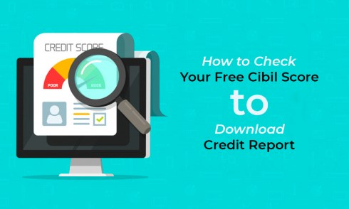 How to Check your free Cibil Score to download credit Report?