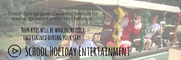 School Holiday Entertainment