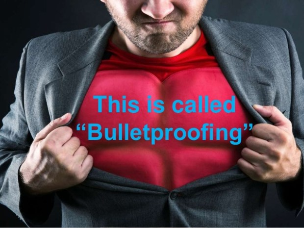 Bulletproof: When yoiur net position's cost basis is lower than the put that guarantees it.