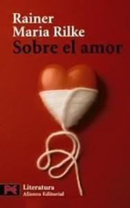 Sobre el amor. Rainer Maria Rilke