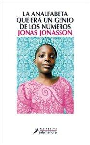 La analfabeta que era un genio de los números. Jonas Jonasson