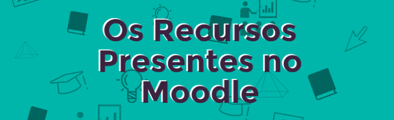 Recursos-Presentes-no-moodle