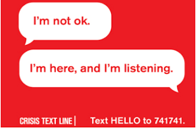 Access a nationwide 24/7 Crisis Text Line by texting HELLO to 741741
