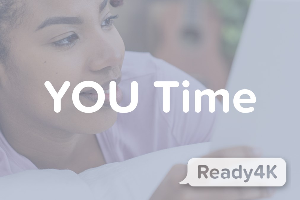 YOU time is important! Don't skip self-care. It powers your parenting.