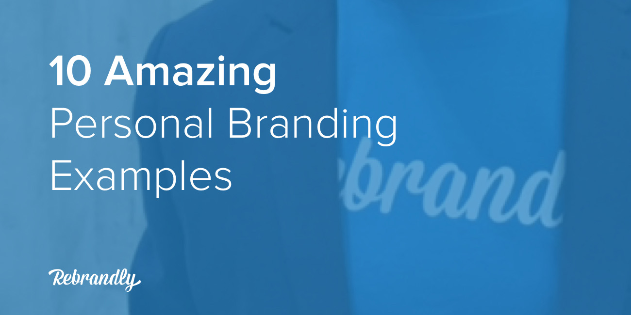 10 Amazing Personal Branding Examples
