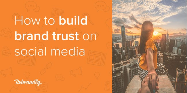 Text how to build brand trust on social media beside couple holding hands on skyscraper edge