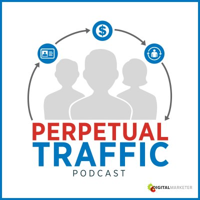 perpetual-traffic-best-marketing-podcasts