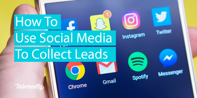 ow to use social media to collect leads