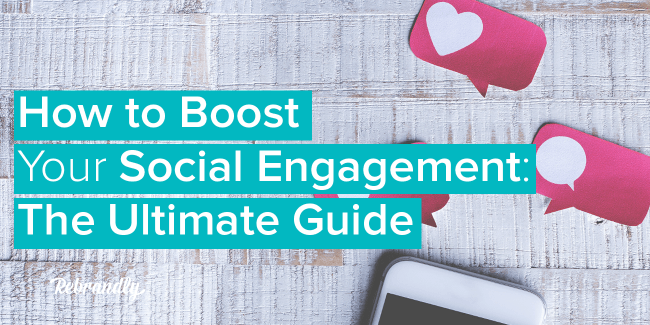 How to Boost Your Social Engagement