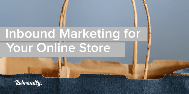 inbound marketing for your online store