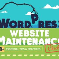 Got a WordPress Website? 50+ Essential WordPress Maintenance Tips [Infographic]