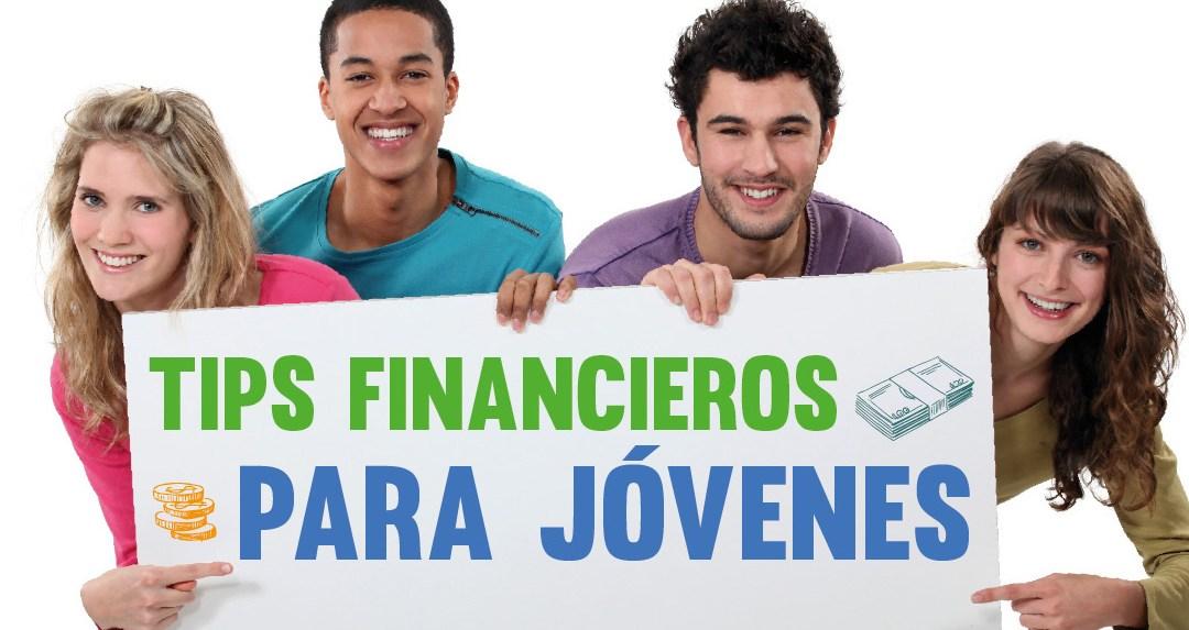Tips Financieros para Jóvenes