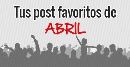 los post más leídos en Abril