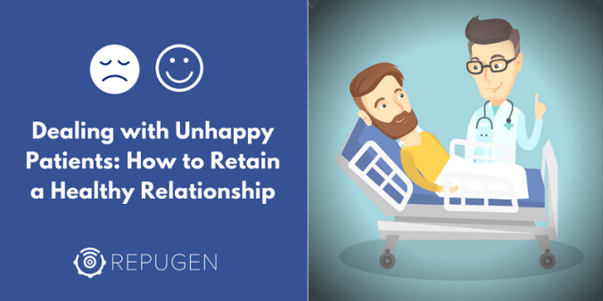 retain unhappy patients
