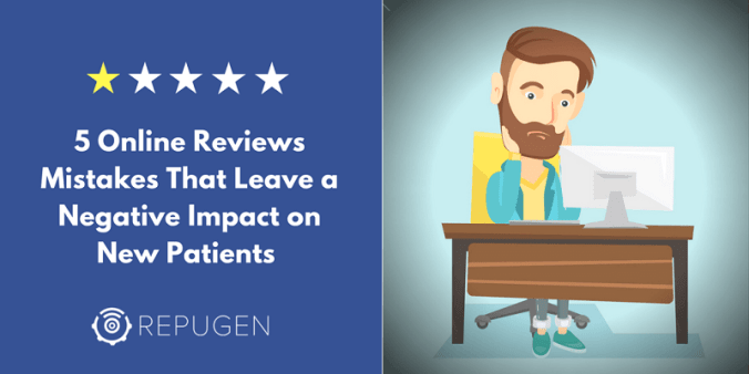 5 online reviews mistakes medical practices should avoid