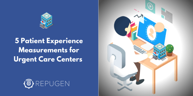 improve patient experience for urgent care centers