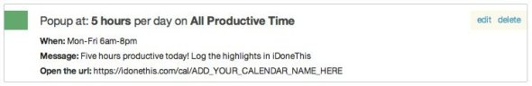 Update your iDoneThis calendar after five hours of productive work. (you will need to update the URL to point to your own iDoneThis calendar)