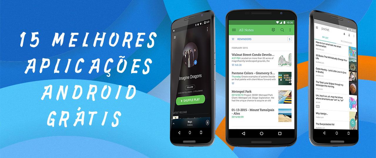 15 melhores aplicações android grátis