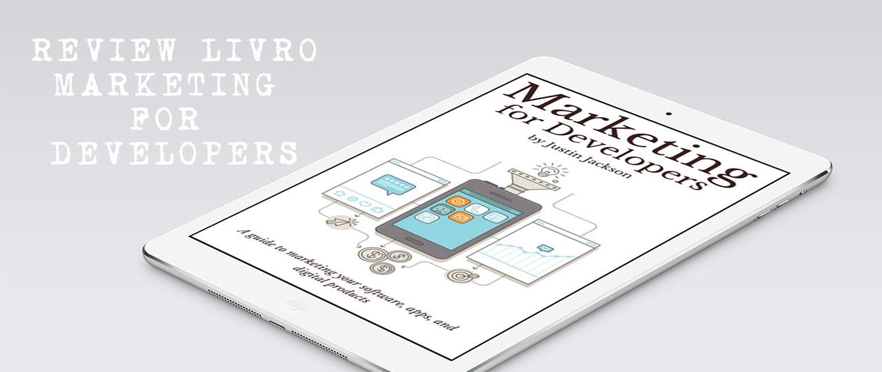 review livro marketing for developers